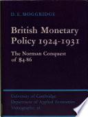 British Monetary Policy 1924 1931