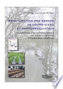 Renaturation des berges de cours d eau et phytorem  diation