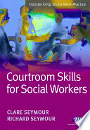Courtroom Skills For Social Workers