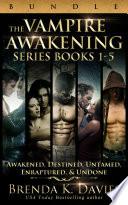 The Vampire Awakening Series Bundle (Books 1-5)
