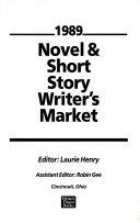 Novel and Short Story Writer s Market  1989