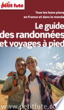 Guide des randonnées 2016 Petit Futé (avec photos et avis des lecteurs)