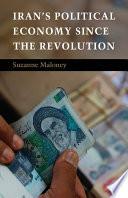 Iran s Political Economy since the Revolution