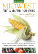 Midwest Fruit & Vegetable Gardening