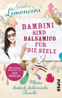 Bambini sind Balsamico f  r die Seele