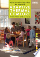Adaptive Thermal Comfort  Foundations and Analysis