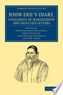 John Dee s Diary  Catalogue of Manuscripts and Selected Letters