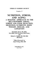 Nutrition, Stress, and Aging