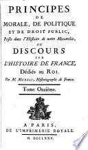 Principes De Morale  De Politique Et De Droit Public  Puis  s dans l Histoire de notre Monarchie  Ou Discours Sur L Histoire De France