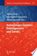 Autonomous Systems  Developments and Trends