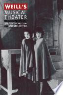 Weill s Musical Theater