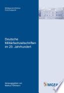 Deutsche Militärfachzeitschriften im 20. Jahrhundert