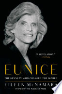 Eunice : prize–winning journalist examines the life and times...