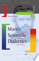 Marx s Scientific Dialectics