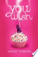 You Wish by Mandy Hubbard