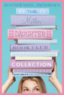 The Mother Daughter Book Club Collection