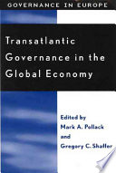 Transatlantic Governance in the Global Economy