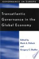 Transatlantic Governance in the Global Economy