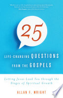25 Life Changing Questions from the Gospels