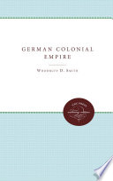 The German Colonial Empire Nor Successful It Is Historically Significant The
