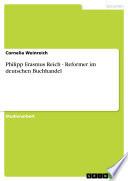 Philipp Erasmus Reich - Reformer im deutschen Buchhandel