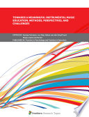 Towards A Meaningful Instrumental Music Education Methods Perspectives And Challenges