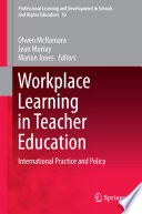 Workplace Learning in Teacher Education