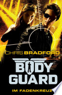 Bodyguard   Im Fadenkreuz