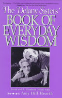 The Delany Sisters  Book of Everyday Wisdom