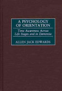A Psychology of Orientation