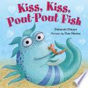 download ebook kiss, kiss, pout-pout fish pdf epub