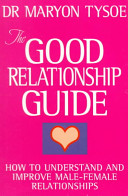 The Good Relationship Guide