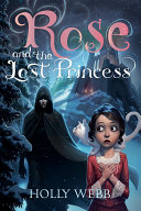 Rose and the Lost Princess Book