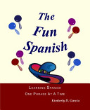 The Fun Spanish Level 1
