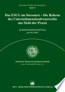 Das ESUG im Stresstest – Die Reform des Unternehmensinsolvenzrechts aus Sicht der Praxis