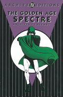 The Golden Age Spectre Archives