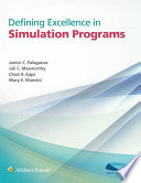 Defining Excellence in Simulation Programs Book PDF