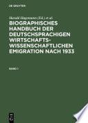 Biographisches Handbuch der deutschsprachigen wirtschaftswissenschaftlichen Emigration nach 1933