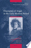 Discourses of Anger in the Early Modern Period