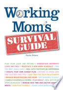 Working Mom s Survival Guide