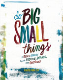 Ebook Do Big Small Things Epub Bruce Poon Tip Apps Read Mobile