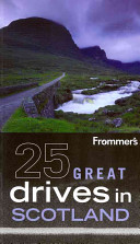 Frommer s 25 Great Drives in Scotland