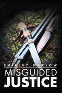 download ebook misguided justice pdf epub