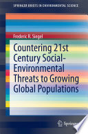 Countering 21st Century Social Environmental Threats to Growing Global Populations