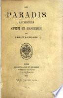 Les paradis artificiels  opium et haschisch