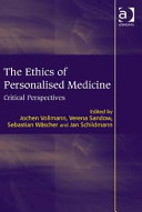Personalised Medicine Ethical Medical Economic and Legal Critical Perspectives