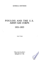 Foulois and the U S  Army Air Corps  1931 1935