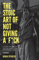 Book The Stoic Art of Not Giving a F ck