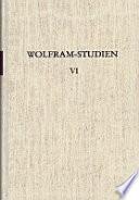 Wolfram-Studien VI