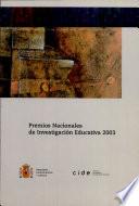 Premios nacionales de investigación educativa 2003